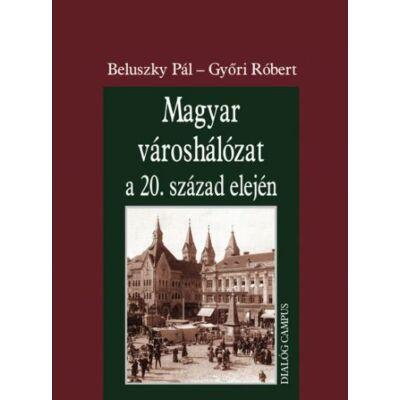 Magyar városhálózat a 20. század elején