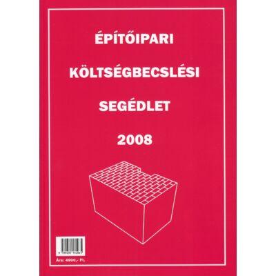Építőipari költségbecslési segédlet 2008