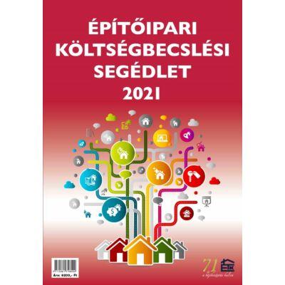 Építőipari költségbecslési segédlet 2021