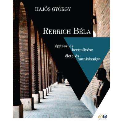 Rerrich Béla építész és kertművész élete és munkássága