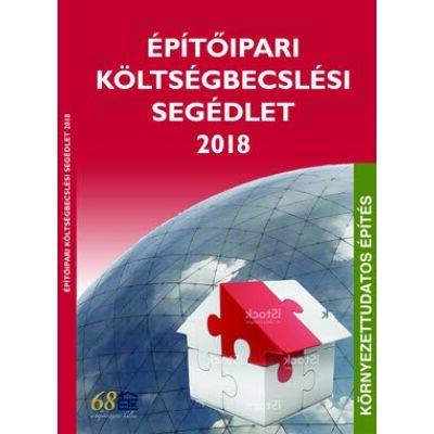 Építőipari költségbecslési segédlet 2018 - ELŐRENDELÉS