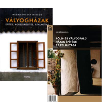 Föld- és vályogfalú házak építése és felújítása (Dr. Szűcs Miklós) + Vályogházak (Mednyánszky Miklós)