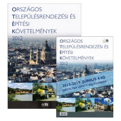 OTÉK 2012 + OTÉK 2013-2019. június 4-ig hatályba lépett változások