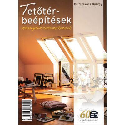 Tetőtér-beépítések - Hőszigetelt tetőszerkezetek