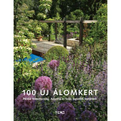100 új álomkert