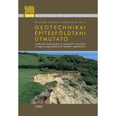 Geotechnikai építésföldtani útmutató