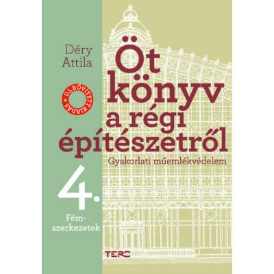 Öt könyv a régi építészetről 4. – Fémszerkezetek