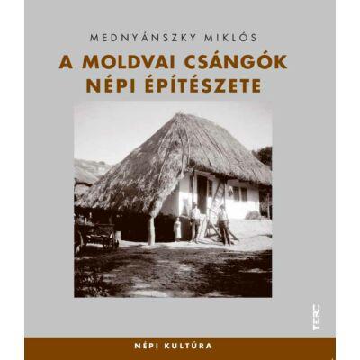 A moldvai csángók népi építészete
