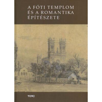 A fóti templom és a romantika építészete
