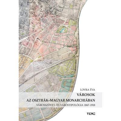 Városok az Osztrák-Magyar Monarchiában