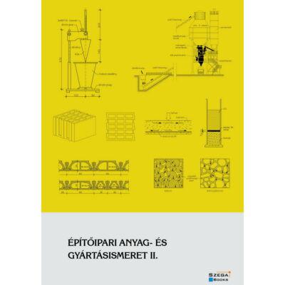 Építőipari anyag- és gyártásismeret II.