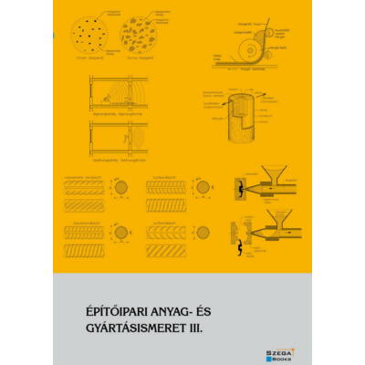 Építőipari anyag- és gyártásismeret III.