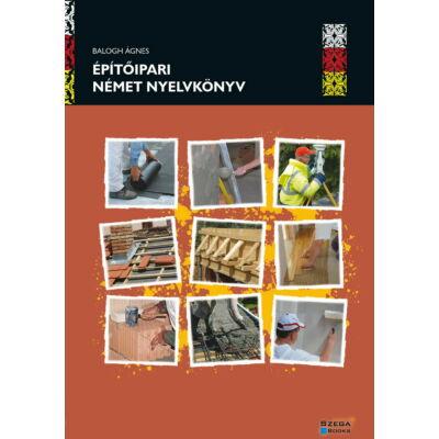 Építőipari német nyelvkönyv (Balogh Ágnes)