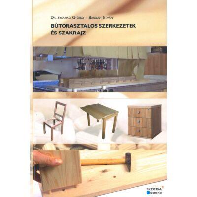 Bútorasztalos szerkezetek és szakrajz ( Dr. SydorkóGyörgy - Bársony István )