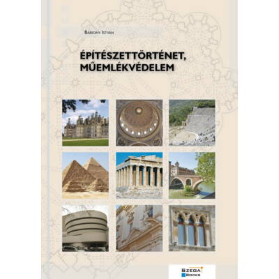 Építészettörténet, műemlékvédelem