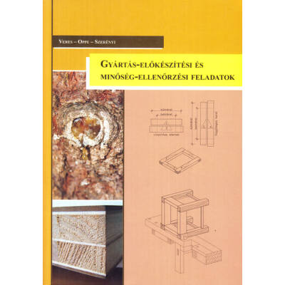Gyártás-előkészítési és minőség-ellenőrzési feladatok
