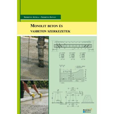 Monolit beton és vasbeton szerkezetek