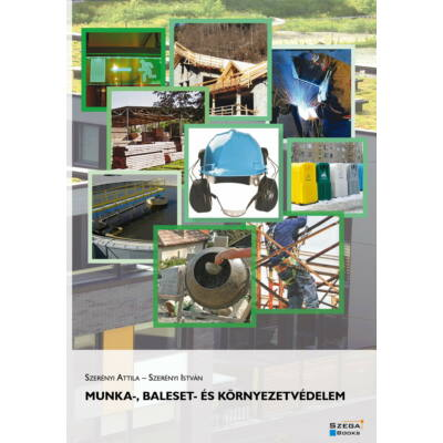 Munka-, baleset- és környezetvédelem (Szerényi Attila - Szerényi István)